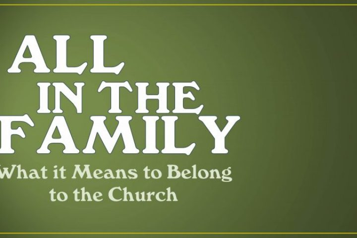 What It Means to Belong to A Church