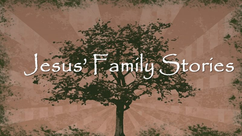 Jesus\' Family Stories