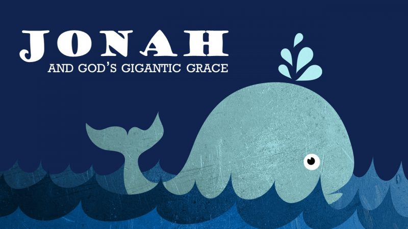 Jonah and God\'s Gigantic Grace